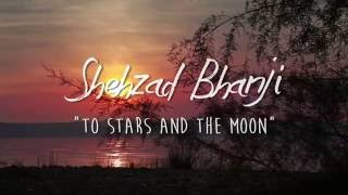Shehzad Bhanji: To Stars And The Moon - shezbhanji , Rock