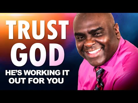TRUST God, Hes WORKING It Out for YOU  Begin Your Day with this Powerful Morning Devotion