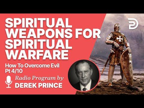 How to Overcome Evil 4 of 10 - Spiritual Weapons for Spiritual Warfare - Derek Prince