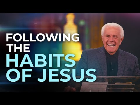 Following the Habits of Jesus (May 17, 2020)  Jesse Duplantis
