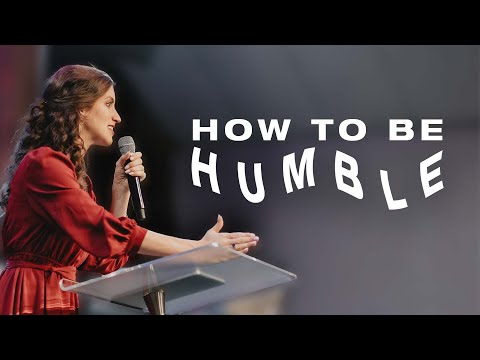 How To Be Humble  @Apostle Kathryn Krick