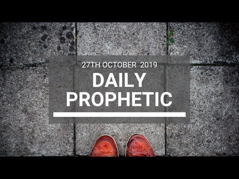 Daily Prophetic 27 October 2019 Word 8