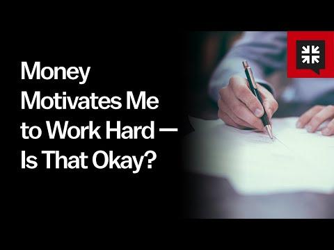 Money Motivates Me to Work Hard  Is That Okay? // Ask Pastor John