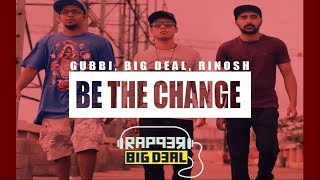 Be The Change | Independence Day Rap - bdealwithit , HipHop
