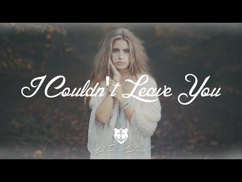 MaLuca - I Couldn't Leave You - UCUavX64J9s6JSTOZHr7nPXA