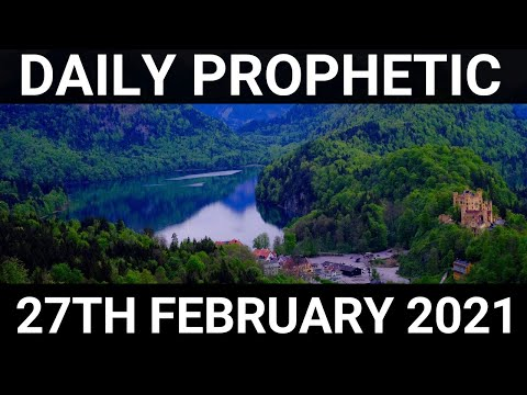 Daily Prophetic 27 February 2021 5 of 7