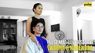Pulse Mag Cover Story: Swarna & Narendra, Empowered Women