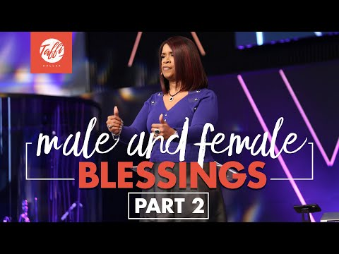 Male and Female Blessings Pt.2 - Wednesday Morning Service