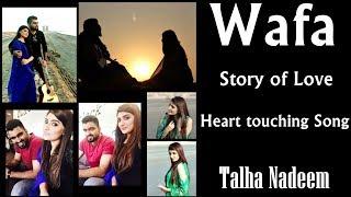 Wafa (Official Music Video) - Talha Nadeem - talhanadeem , Pop