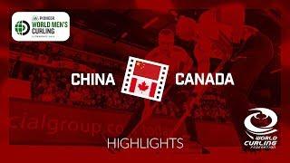 HIGHLIGHTS: China v Canada - round robin - Pioneer Hi-Bred World Men's Curling Championship 2019
