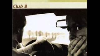 Club 8 - Everlasting Love