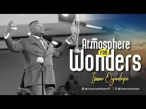 Atmosphere for Wonders Isaac Oyedepo  25th November, 2018