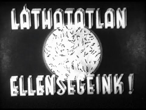 Our Invisible Enemies! (1954) [in Hungarian with English subtitles]