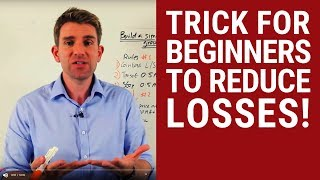 Trick for Beginners to Reduce Losses  🙋🏽‍♂️