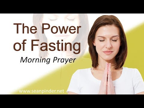 ESTHER 5 - THE POWER OF FASTING - MORNING PRAYER (video)