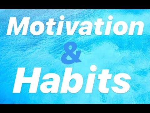 2020 Motivation & Habits