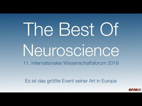The Best of Neuroscience - 11. Internationales Wissenschaftsforum