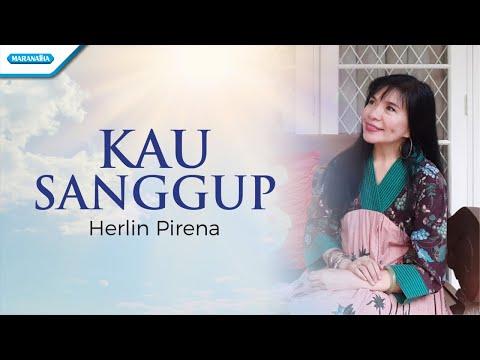 Kau Sanggup - Herlin Pirena (with lyric)