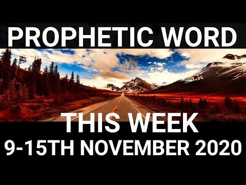 Prophetic Word for this Week 9 November