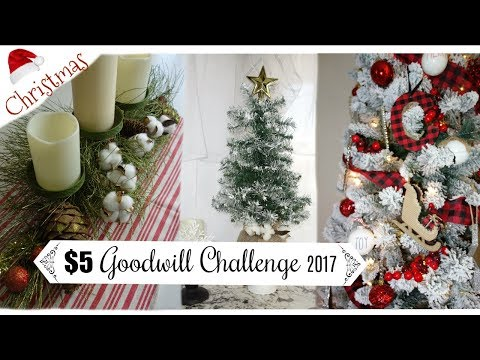 $5 GOODWILL CHALLENGE | CHRISTMAS 2017