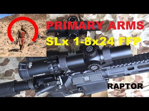 Primary Arms SLx 1-8x24 RAPTOR review by Brent0331