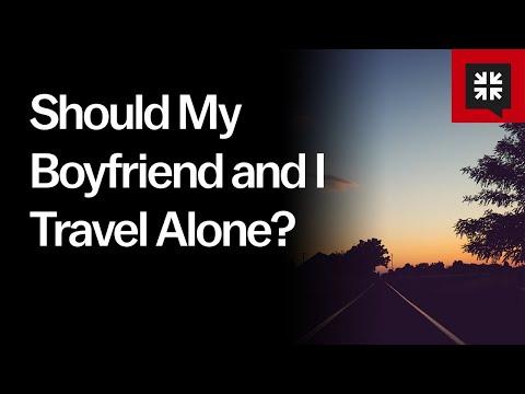 Should My Boyfriend and I Travel Alone? // Ask Pastor John