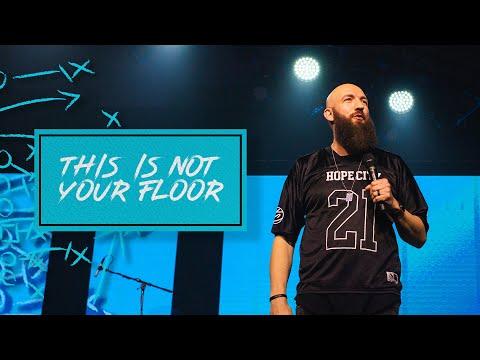 This Is Not Your Floor  Pastor Daniel Groves