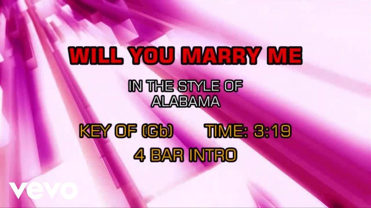 Alabama Will You Marry Me Karaoke Impresspageslt