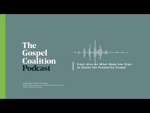 What Made Costi Hinn Start to Doubt the Prosperity Gospel