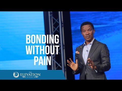 Bonding without Pain (For couples)  Pastor Godman Akinlabi