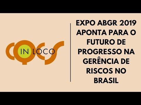 Imagem post: EXPO ABGR 2019 aponta para o futuro de progresso na gerência de riscos no Brasil