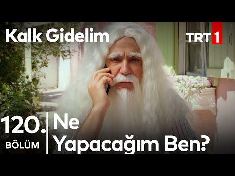 Mustafa Ali Birden Yaşlanıyor - Kalk Gidelim 120. Bölüm