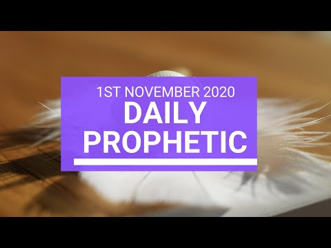 Daily Prophetic 1 November 2020 6 of 12 Daily Prophetic Word