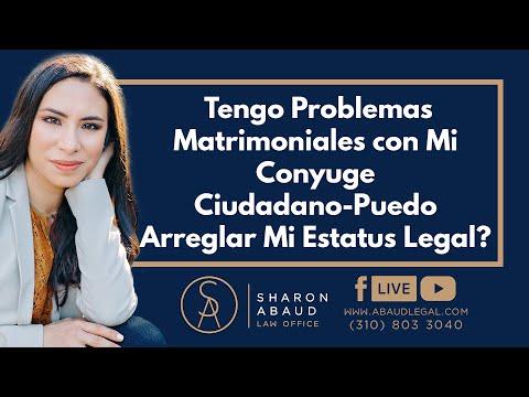 🔴 Tengo Problemas Matrimoniales con Mi Conyuge Ciudadano-Puedo Arreglar Mi Estatus Legal?