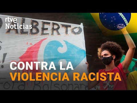 PROTESTAS en BRASIL POR el ASESINATO a GOLPES de un HOMBRE NEGRO en un supermercado I RTVE