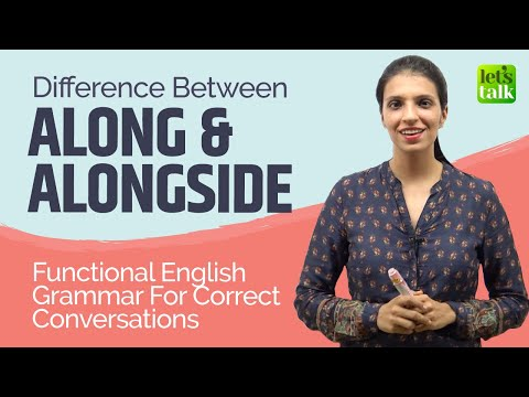 Functional English Grammar Lesson - Difference Between Along & Alongside - Daily Used English Words