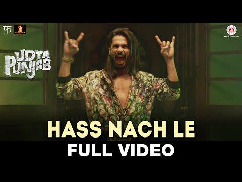 Hass Nach Le Lyrics - Udta Punjab | Shahid Mallya