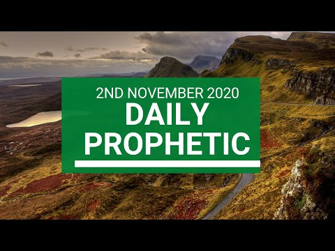 Daily Prophetic 2 November 2020 7 of 12 - Subscribe for Daily Prophetic Words