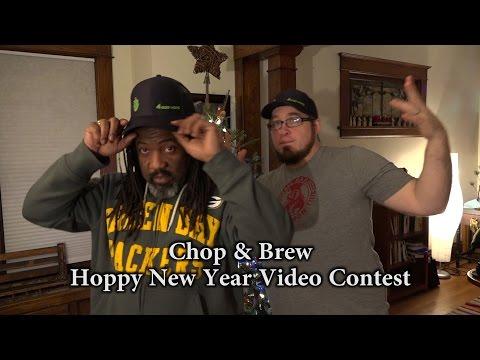Chop & Brew Hoppy New Year Video Contest