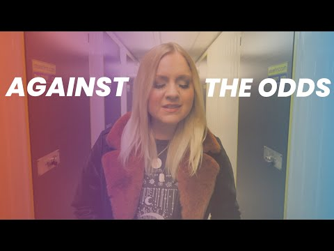 Against The Odds (Music Video) - Philippa Hanna