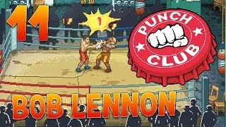video : FantaBobGames ULTIMATE GASTON !!! PUNCH-CLUB : Ep.11 avec Bob Lennon en vidéo