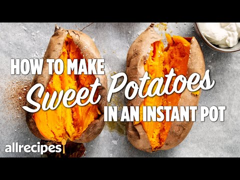 How to Make Sweet Potatoes in an Instant Pot | You Can Cook That | Allrecipes.com