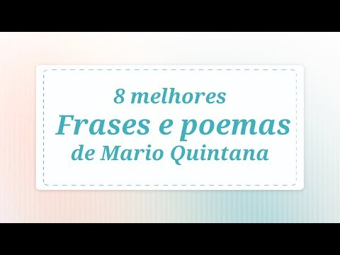 8 melhores frases e poemas de Mario Quintana!