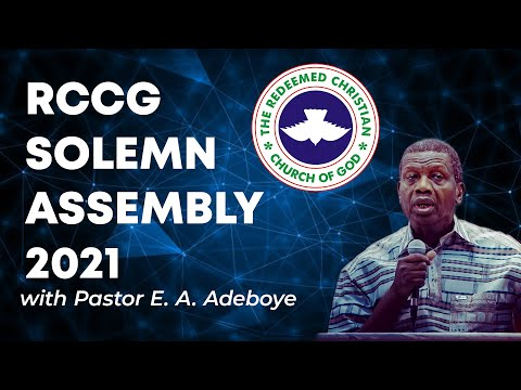 RCCG SOLEMN ASSEMBLY 2021 - DAY 2 AFTERNOON