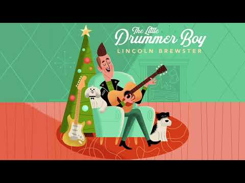 Lincoln Brewster - The Little Drummer Boy (Official Audio)