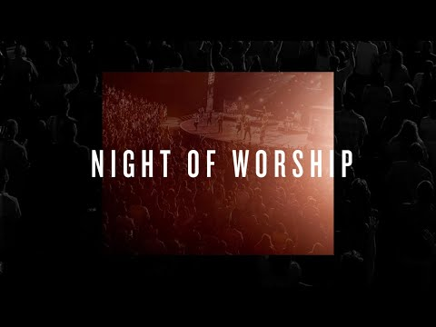 Summer Night of Worship  August 2