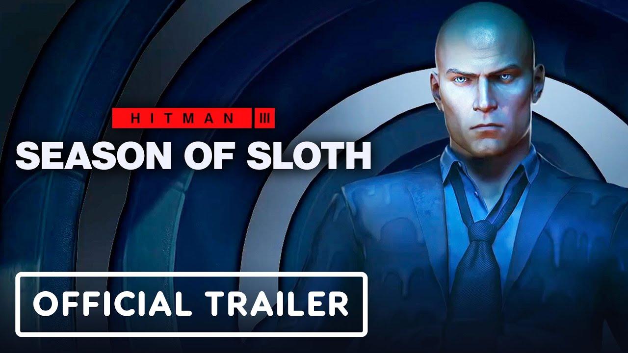 Hitman 3: Season of Sloth – Official Roadmap Trailer