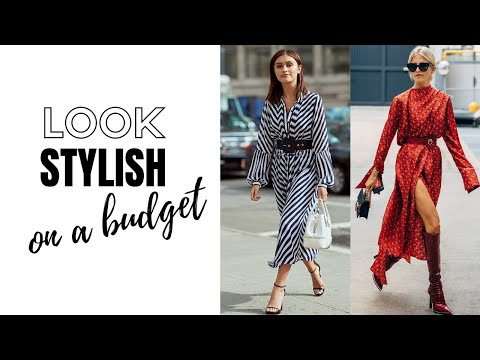 Video: How To Look Stylish On A Tight Budget | How To Style