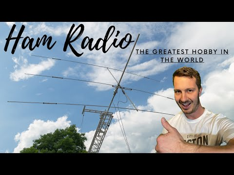 What is the Greatest Hobby in the World? Ham Radio!