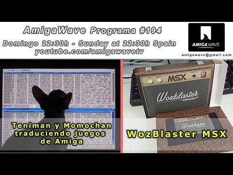 AmigaWave #194 , traducción de juegos Amiga con Tecniman y Wozblaster para MSX.